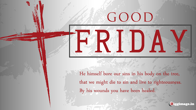 It was the day of Preparation, and the Sabbath was beginning . GOOD FRIDAY+