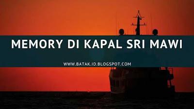 lirik memory di kapal sri mawi