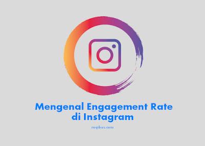 mengenal engagement rate instagram