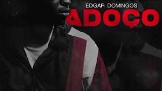 Edgar Domingos - Adoço (Zouk) Download Mp3,Baixar Mp3, Baixar 2020, baixar nova musica, 2020, 2019, Download Grátis