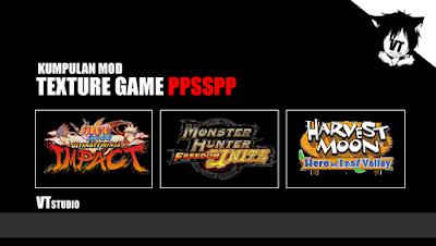 Kumpulan Mod Texture Game PPSSPP