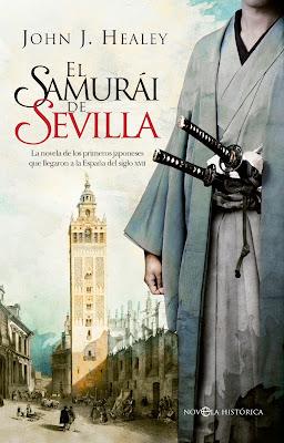 El samurái de Sevilla - John J. Healey (2016)
