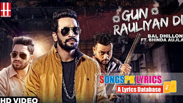 Gun Rauliyan Di Songs Lyrics – Bal Dhillon