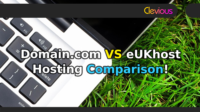 Domain.com VS eUKhost Hosting Comparison - Clevious