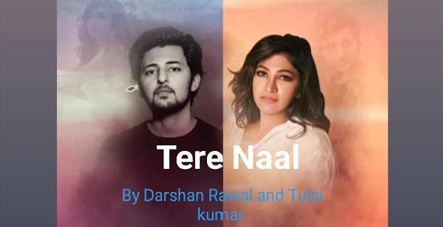 Tere Naal Lyrics by Darshan Raval