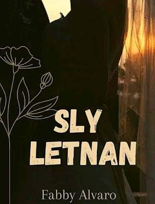 Novel Sly Letnan Karya Fabby Alvaro Full Episode
