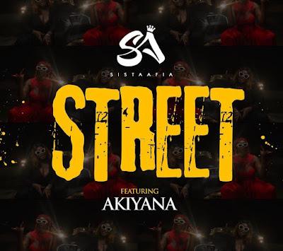 Sista Afia Ft Akiyana - Street (Audio MP3)