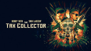 The Tax Collector (2020) movie synopsis