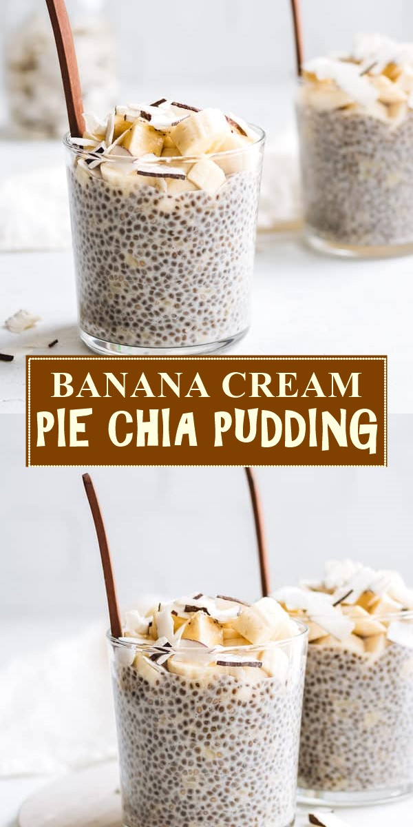BANANA CREAM PIE CHIA PUDDING #dessertrecipes