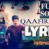 QAAFIRANA LYRICS – Kedarnath | Arijit Singh