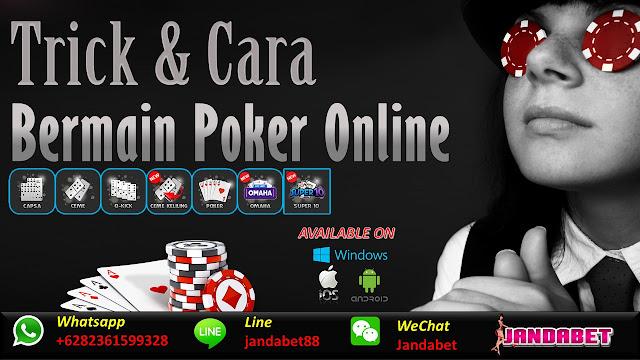Trik dan cara bermain poker online