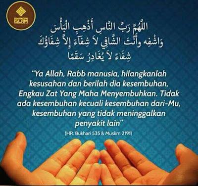 Doa Mohon Kesembuhan Kepada Saudara Kita Yang Sedang Sakit