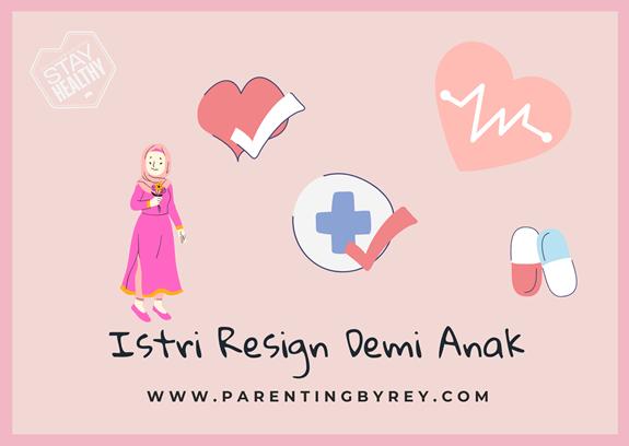 Suami Menyuruh Istri Resign Demi Anak