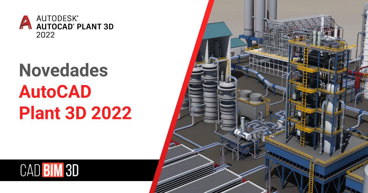 Novedades de AutoCAD Plant 3D 2022