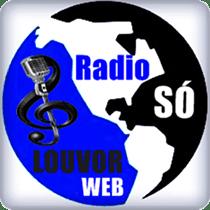 Ouvir agora Rádio Só Louvor - Web rádio - Recife / PE