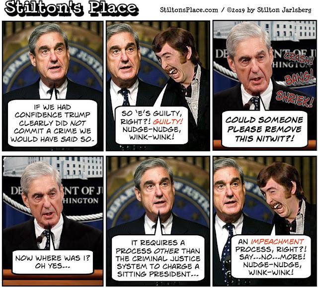 stilton's place, stilton, political, humor, conservative, cartoons, jokes, hope n' change, mueller, statement, nudge nudge, trump, monty python, impeachment