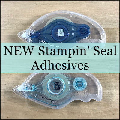 Tips for using the new Stampin' Seal adhesives