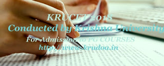 KRU PGCET 2018 : Notification, Exam dates, Online application form, Eligibility, Fee, Exam pattern, How to Apply-Online application