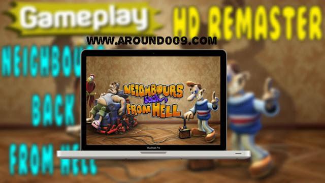 تحميل لعبة جار من الجحيم مجانا للكمبيوتر : Neighbours Back From Hell برابط مباشر من ميديا فاير