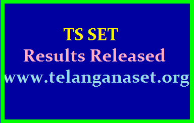 TS SET Results 2019 Released at www.telanganaset.org /2019/08/ts-set-results-2019-released-at-www.telanganaset.org.html