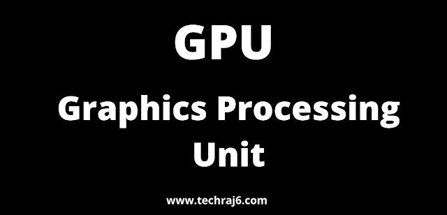 GPU full form, What is the full form of GPU