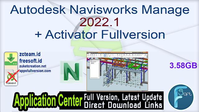 Autodesk Navisworks Manage 2022.1 + Activator Fullversion