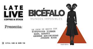 BICEFALO Mundos Imposibles ¡Show de magia!| LATE LIVE SHOW