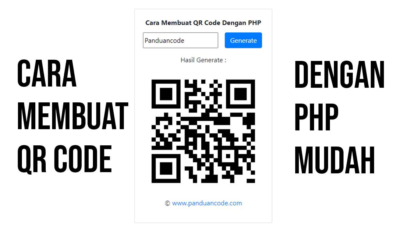 Cara Membuat QR Code Dengan PHP