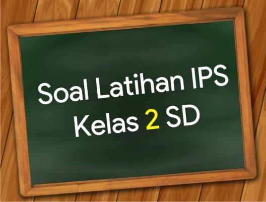 Soal Latihan UAS IPS Kelas 2 SD