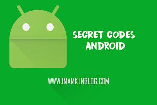 Wajib Kamu Ketahui! Kode Rahasia HP Android