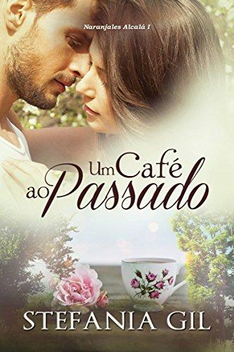 Um Café ao Passado Stefania Gil