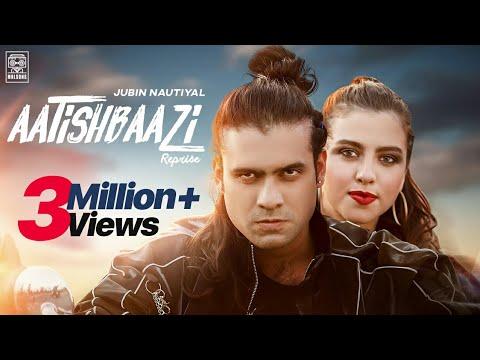 Song  :  Aatishbaazi Reprise Song Lyrics Singer  :  Jubin Nautiyal Lyrics  :  Rocky Khanna  Music  :  Abraham Khanna Director  :  Rocky Khanna