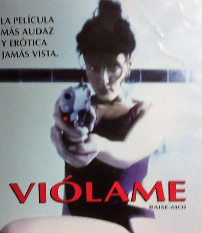 FÓLLAME ( BAISE-MOI )  2000  ONLINE