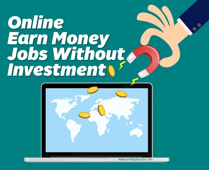 Online Earn Money Jobs Without Investments