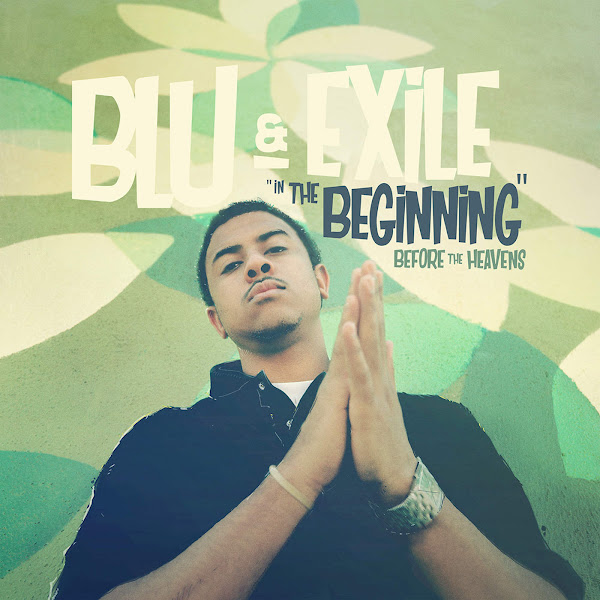 Blu & Exile - In the Beginning: Before the Heavens Cover