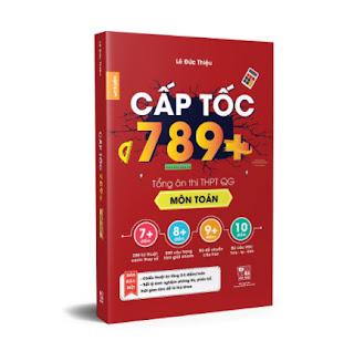CẤP TỐC 789+ Môn Toán - Tổng Ôn Toàn Diện Kiến Thức Thi THPTQG - Nắm chắc kiến thức trọng tâm hay thi nhất ebook PDF EPUB AWZ3 PRC MOBI