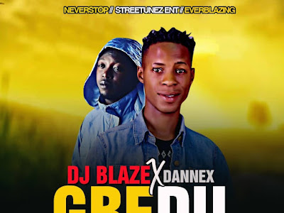 DOWNLOAD MP3: Dj Blaze x Dannex - Gbedu (M&M by Samteestyle)