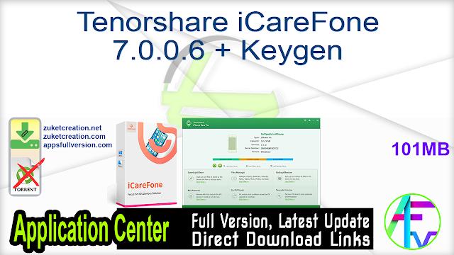 Tenorshare iCareFone 7.0.0.6 + Keygen