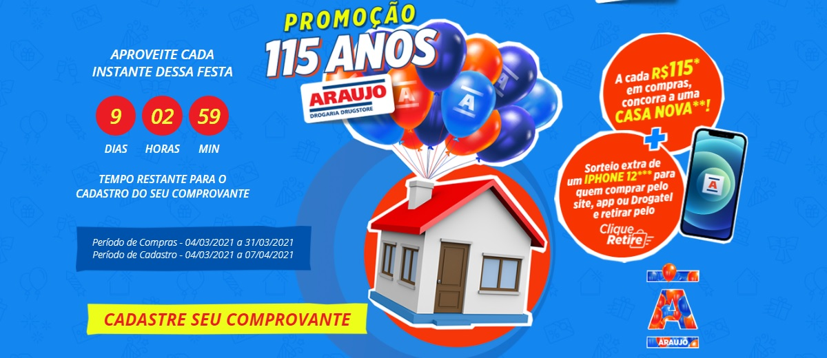 Promoção 115 Anos Araujo Drogaria Aniversário 2021 Casa Nova e iPhone 12