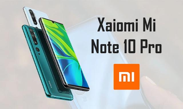 سعر و مواصفات Xiaomi Mi Note 10 Pro مميزات و عيوب