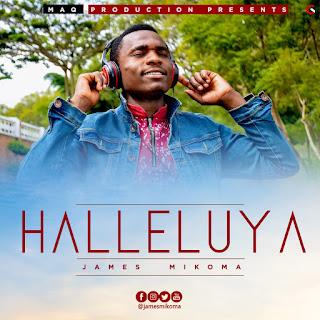 James Mikoma - Halleluya