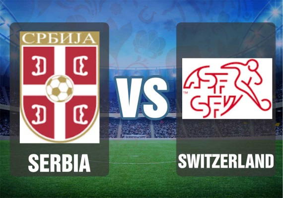Serbia vs Switzerland 2018  World Cup Preview