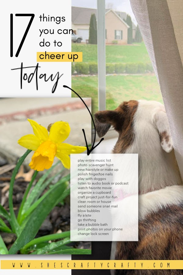 17 things you can do today to cheer yourself up - Pinterest Pin.