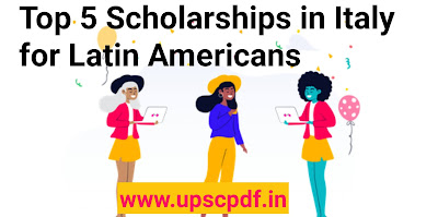 Top 5 Scholarships in Italy for Latin Americans