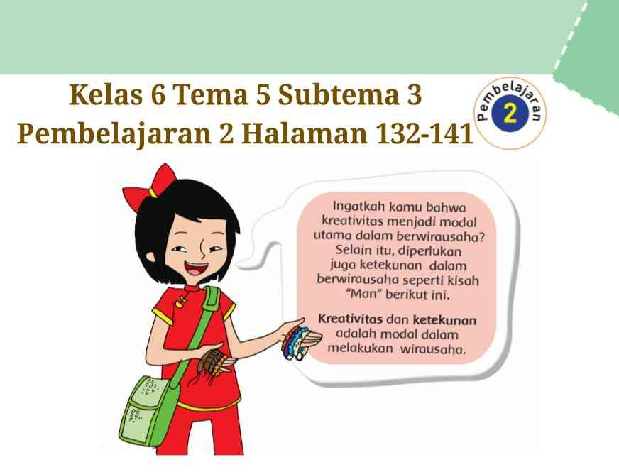 Kunci Jawaban Buku Tematik Tema 5 Kelas 6 Halaman 132 133 135 139 140 141 Koesrow