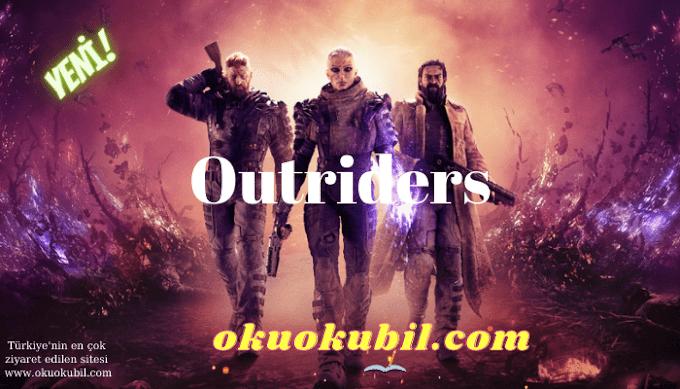 Outriders: 1.0 Ölümsüzlük +16 Trainer Hilesi İndir 2021