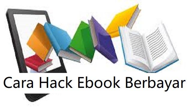 Cara Hack ebook Berbayar
