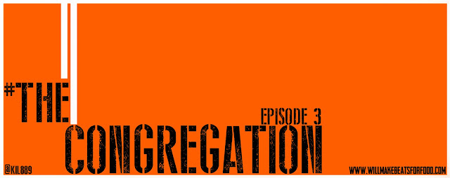 #TheCongregation Episode 3
