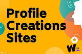 Top 150+ High PR Profile Creation Site Lists [Backlinks Guide]