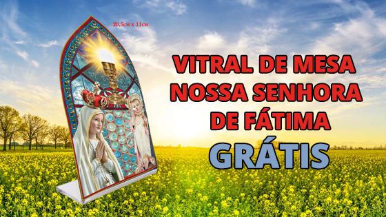 Vitral de Mesa Nossa Senhora de Fátima Grátis